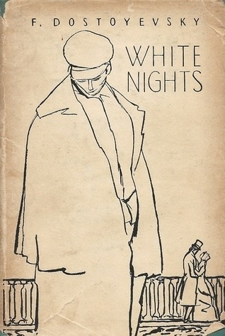 Fyodor Dostoyevsky - White Nights